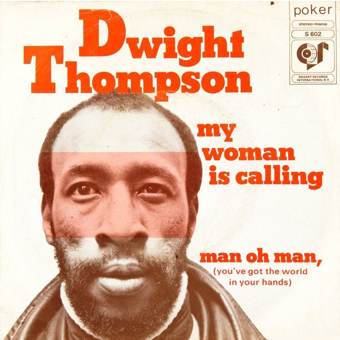 Dwight Thompson My Woman Is Calling