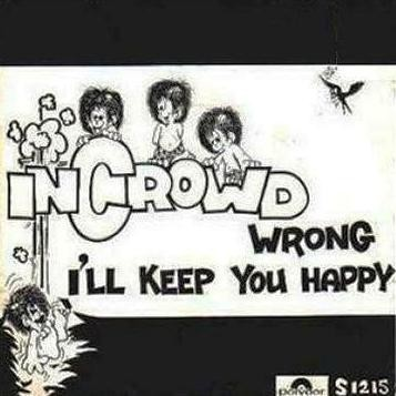 The Incrowd - I'll Be Free