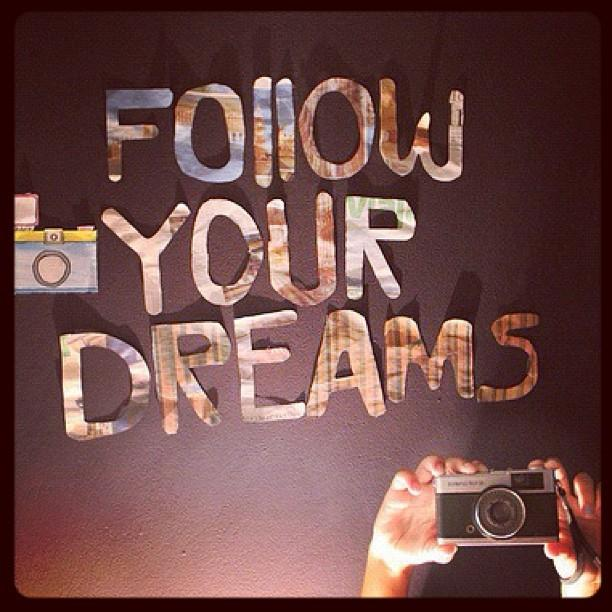 follow-your-dreams.large.jpg
