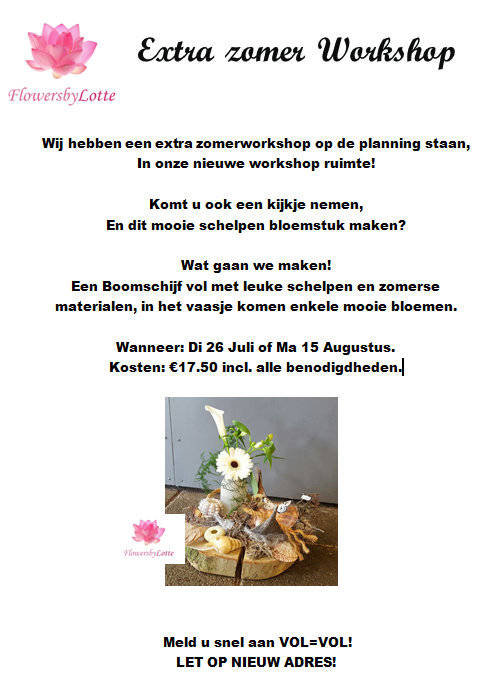 Workshop Dinsdag 26 Juli 2016