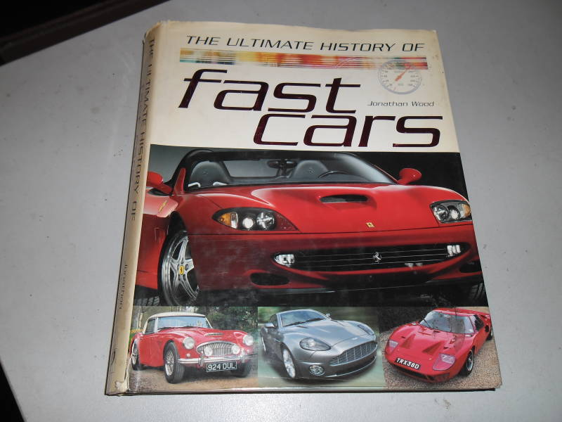 The Ultimate History of Fast Cars