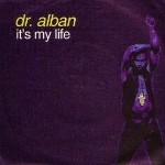 02 It's my life - Dr. Alban