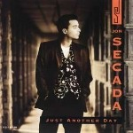 05 Just another day - Jon Secada