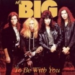 07 To be with you - Mr. Big