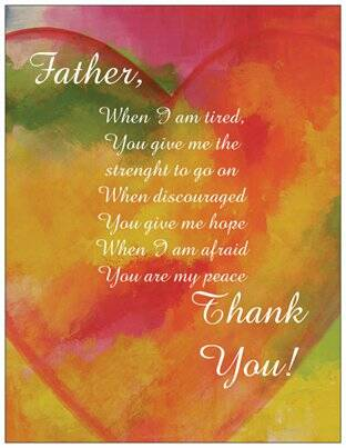 Father, when I'am tired