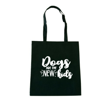 Totebag DOGS ARE THE NEW KIDS