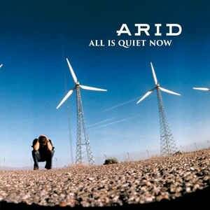 Arid - All Is Quiet Now LP