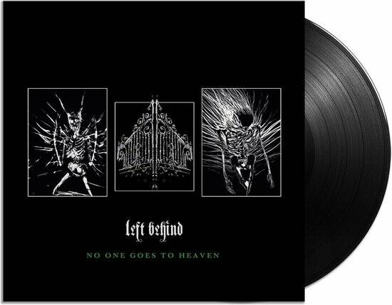 Left Behind - No One Goes To Heaven LP