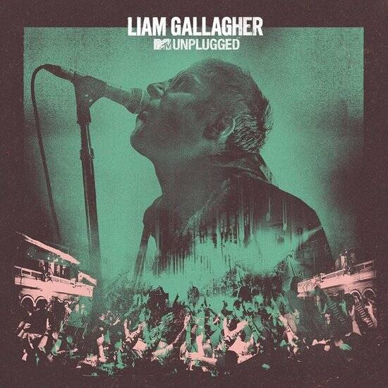 Liam Gallagher  - MTV Unplugged - Live At Hull City Hall LP