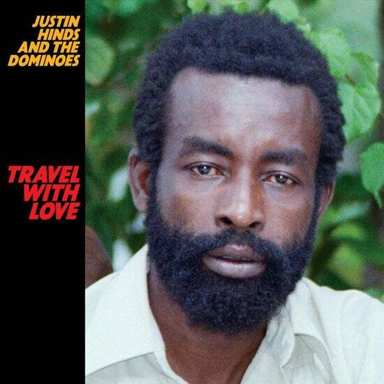 Justin Hinds & the Dominoes - Travel With Love LP