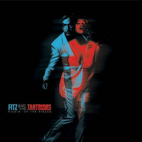 Fitz And The Tantrums - Pickin' Up The Pieces  LP