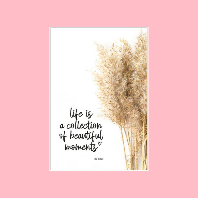'Interieur' kaart   Life is a collection of beautiful moments
