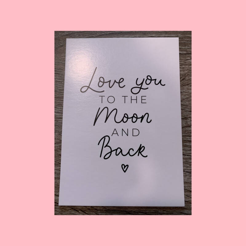 Love you to the moon and back   Postkaart