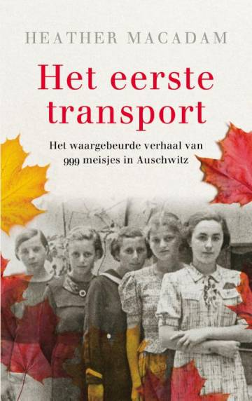Het eerste transport - Heather Macadam