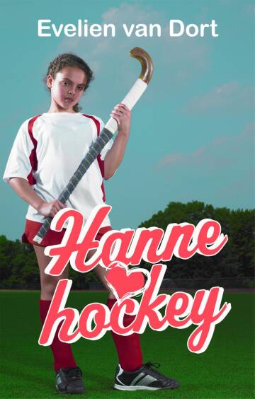 Hanne loves hockey - Evelien van Dort
