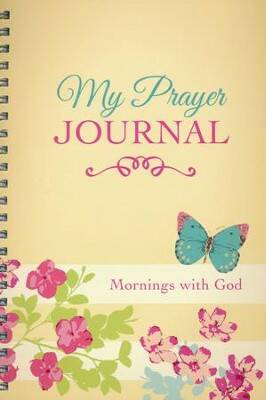 Journal - My Prayer - Mornings with God