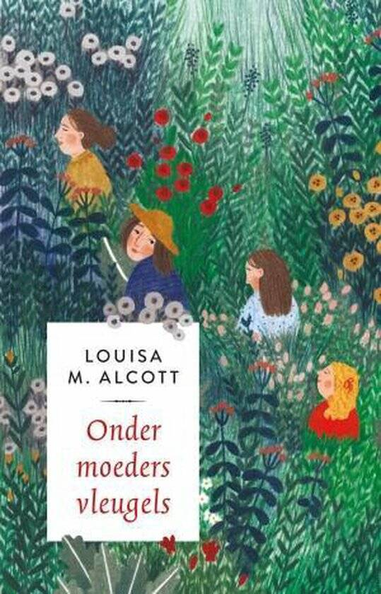Onder moeders vleugels (Little Women') - Louisa May Alcotts
