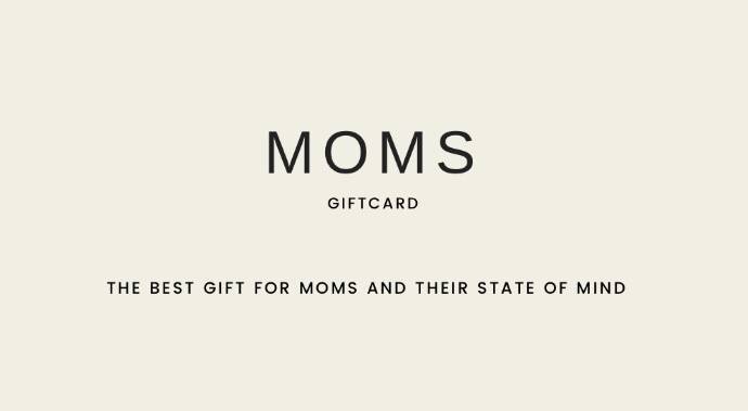 Online Giftcard | The best gift for moms and their state of mind