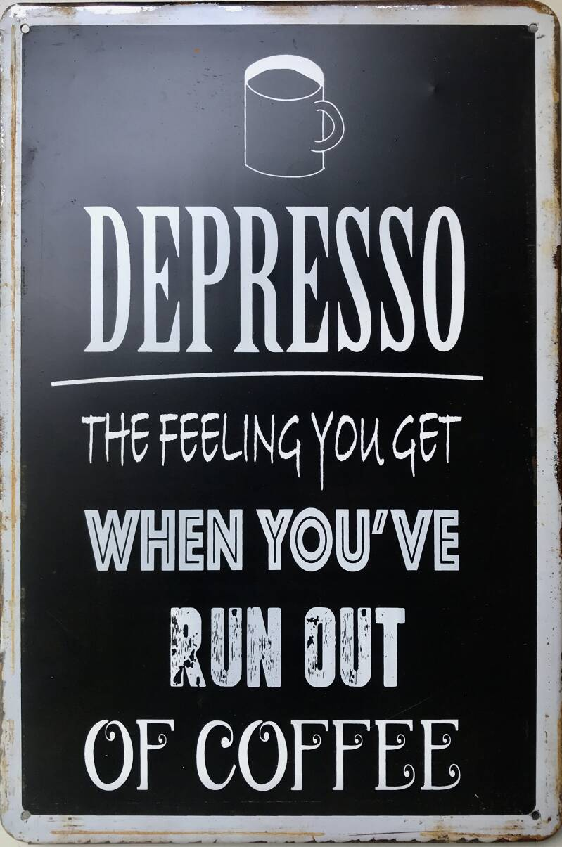 Depresso, when you run out of coffee