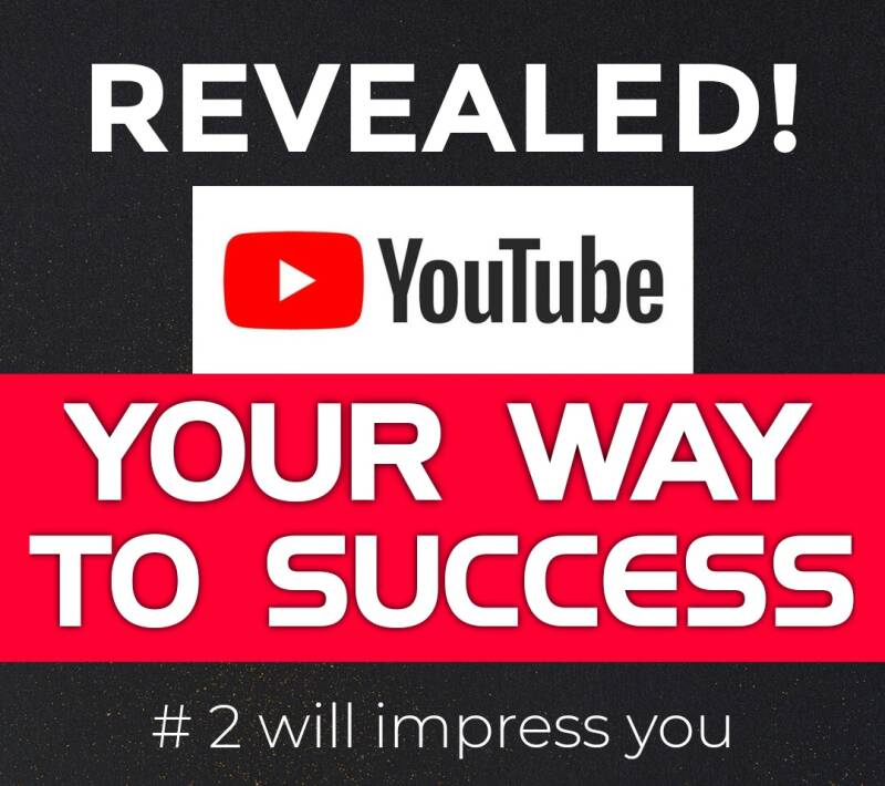 YouTube Your Way To Success PLUS A Bonus Gift