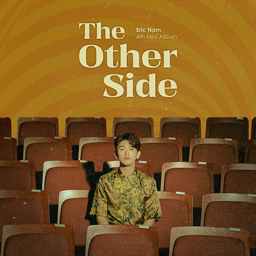 Eric Nam- 4e mini album (The other side)