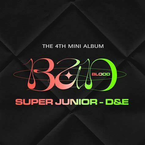 Super Junior D&E (슈퍼주니어-D&E)- 4e mini album (Bad Blood)