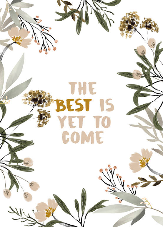 "Postcard ""The Best Is Yet To Come"" A5"