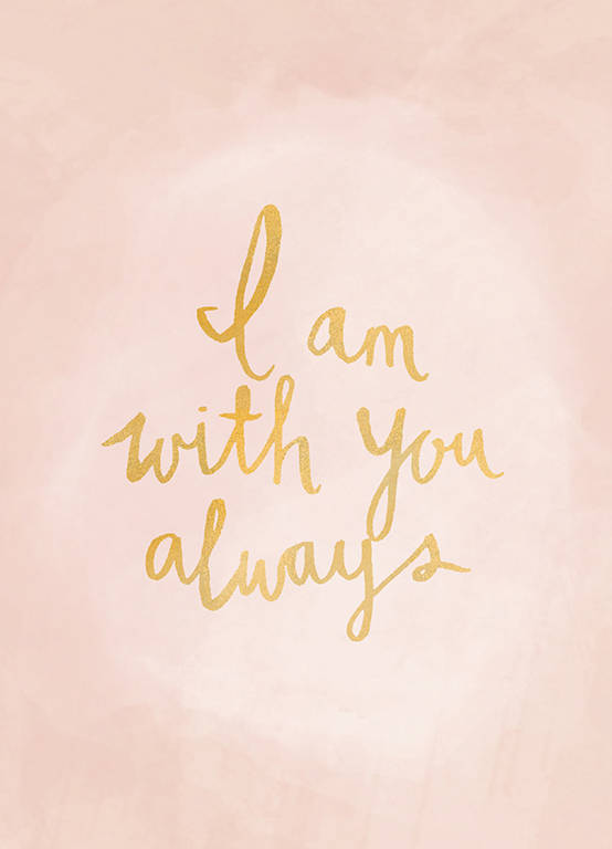 "Postcard ""I am with you always"" A6"