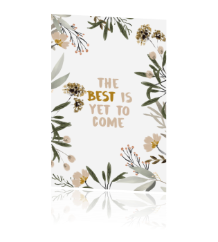 """Postcard """"The Best Is Yet To Come"""" A6"""