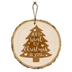 Boomschijf Kerst - All I want for christmas is you