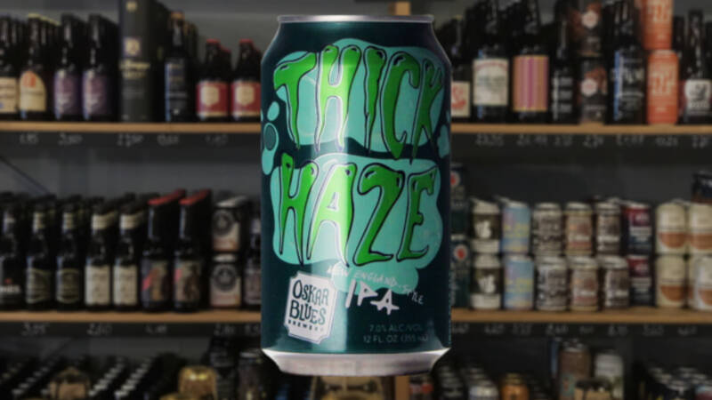 Oskar Blues | Thick Haze