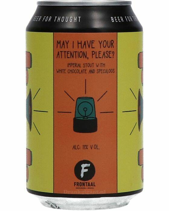 Frontaal May I Have Your Attention | Stout