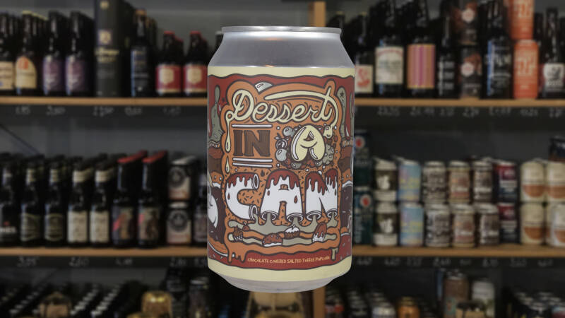 Amundsen   Dessert In A Can - Chocolate Toffee   Pastry Stout