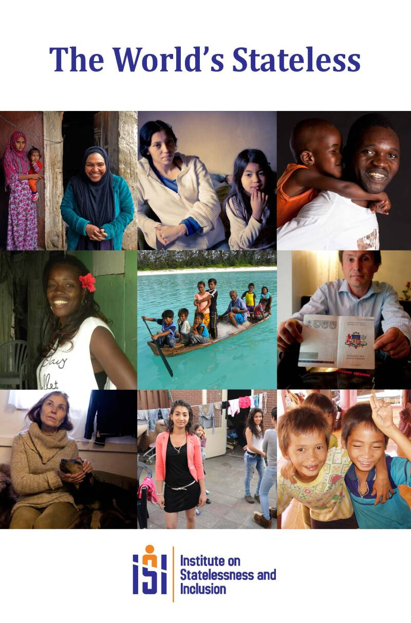 The World's Stateless; Institute on Statelessness and Inclusion