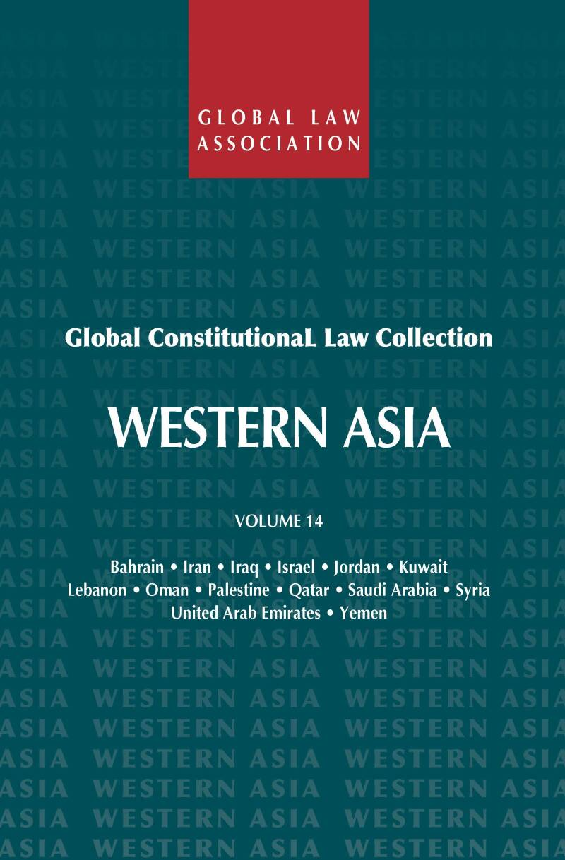 Global Constitutional Law Collection - Volume 14; Central South Asia R. van der Wolf (ed.)