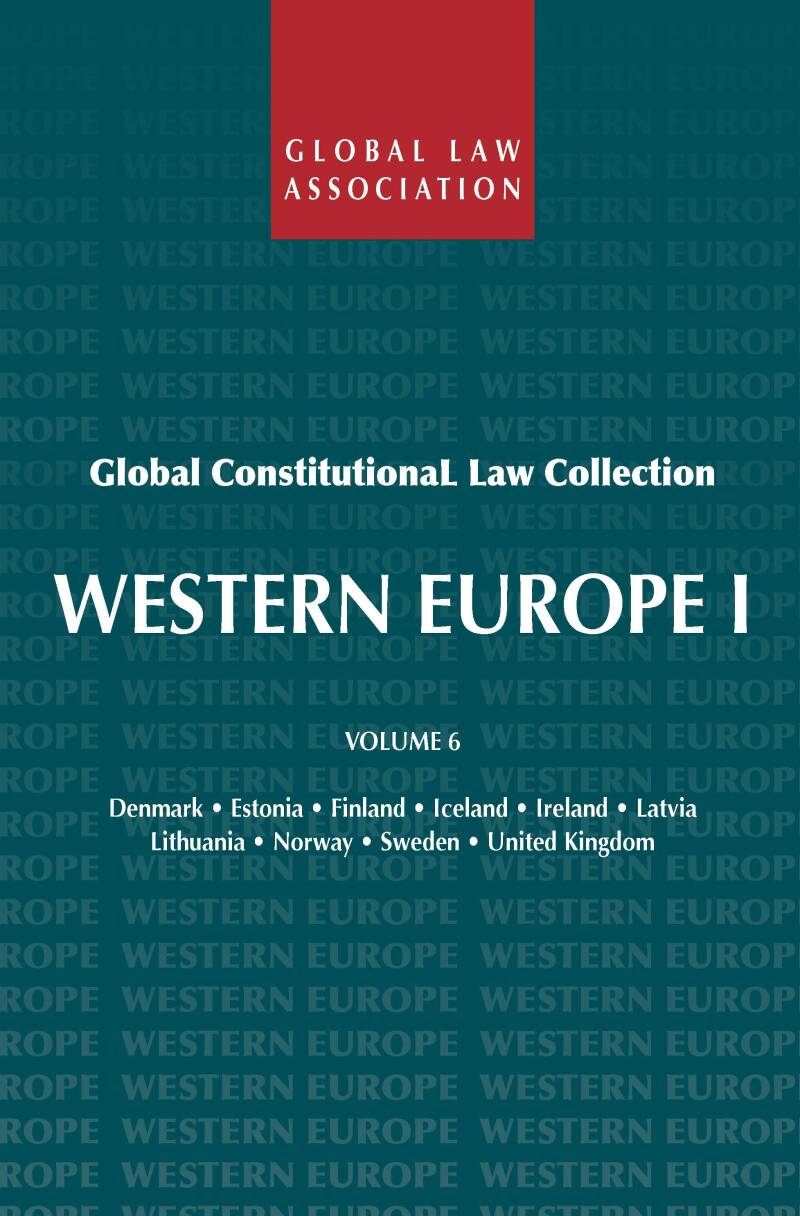 Global Constitutional Law Collection - Volume 6; Western Europe I R. van der Wolf (ed.)