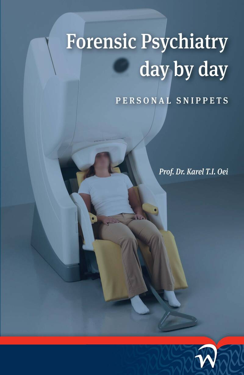 Forensic Psychiatry: Day by Day; Personal Snippets
