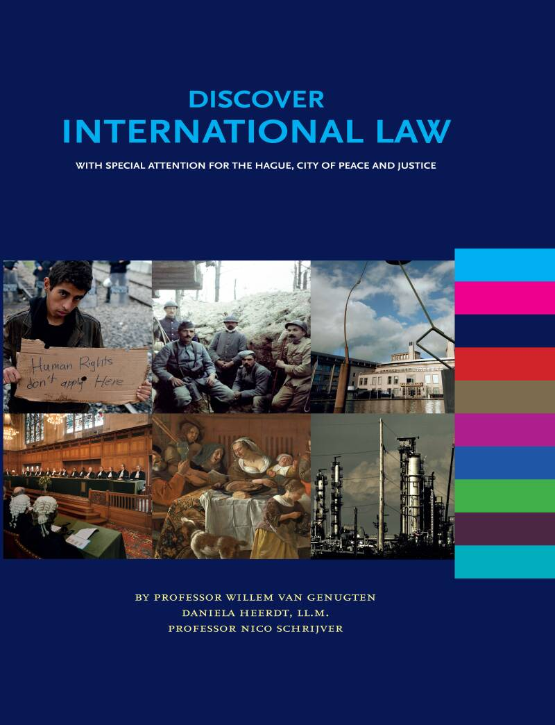Discover International Law; With Special Attention for the Hague, City of Peace and Justice (hardcover)