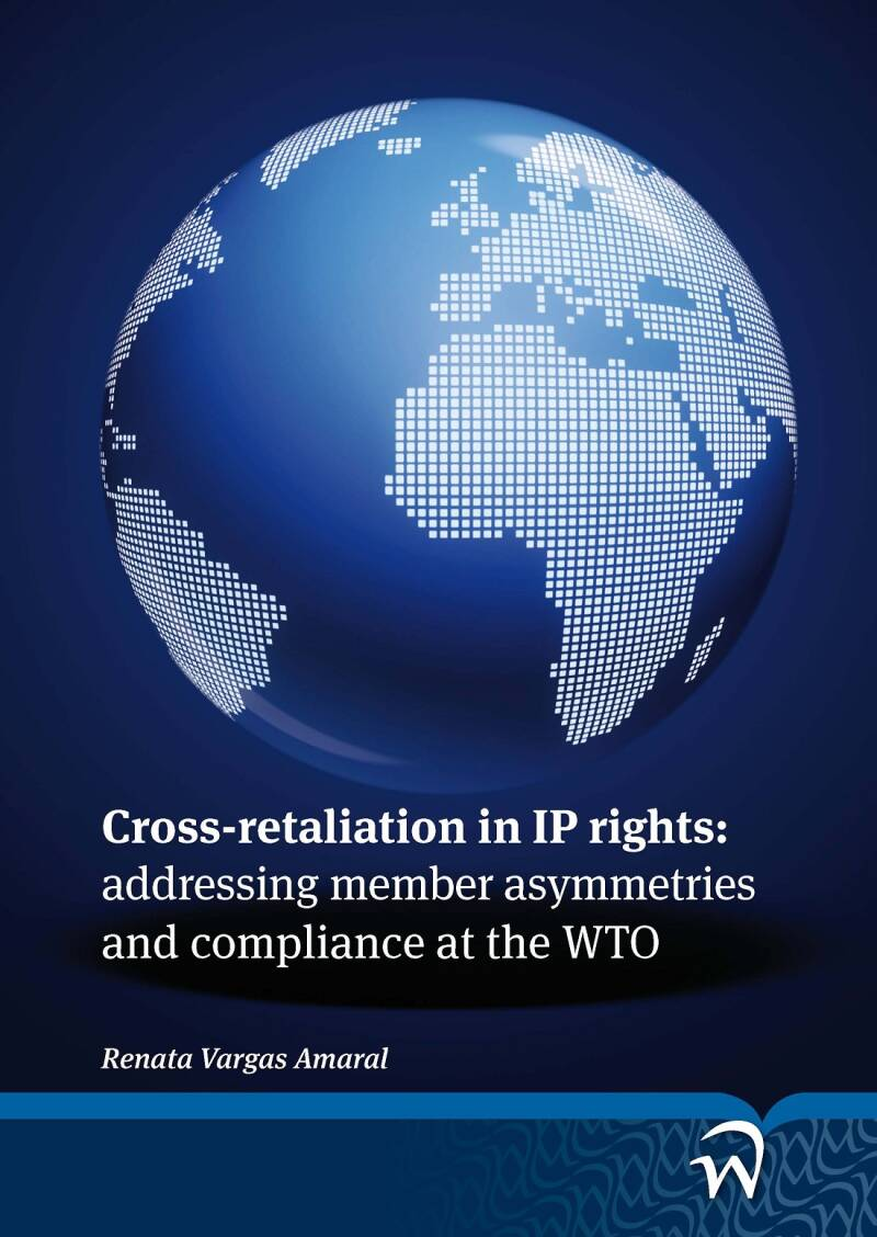 Cross-retaliation in IP rights: addressing member asymmetries and compliance at the WTO  R. Vargas-Amaral Pages: 247 pages Shipping Weight: 350 gram Published: 03-2012 Publisher: WLP Language: US ISBN (softcover) : 9789058508171   Softcover : € 25.00 Best