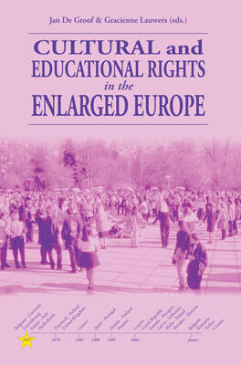 Cultural and educational rights in the enlarged Europe
