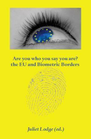 Are you who you say you are? ; The EU and Biometric Borders