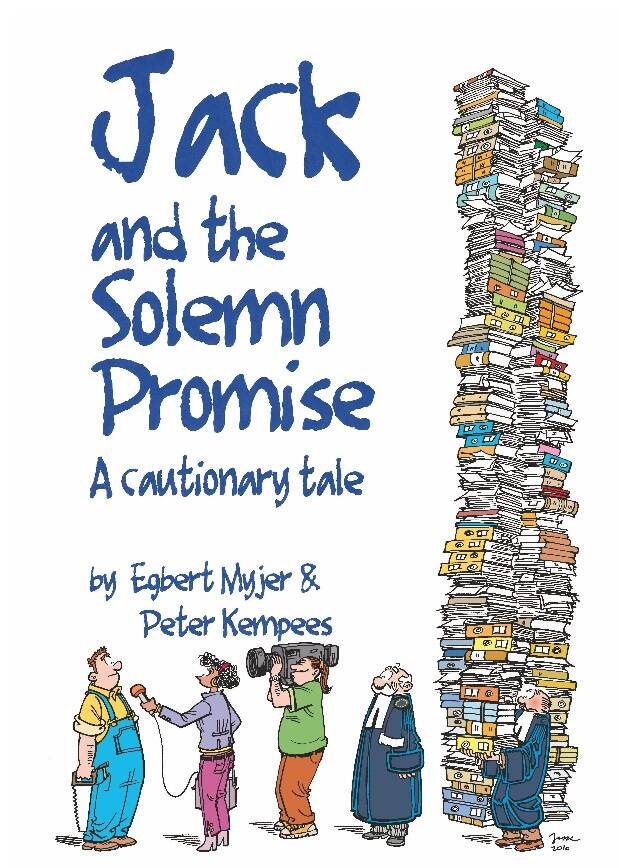 Jack and the Solemn Promise; A cautionary tale (hardcover)
