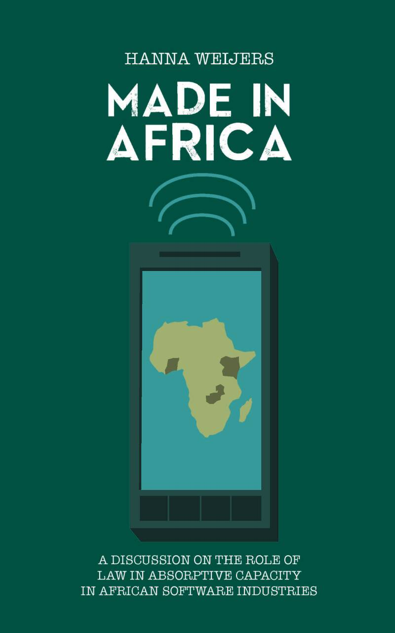 Made in Africa A discussion on the Role of Law in Absorptive Capacity in Africa Software Industries