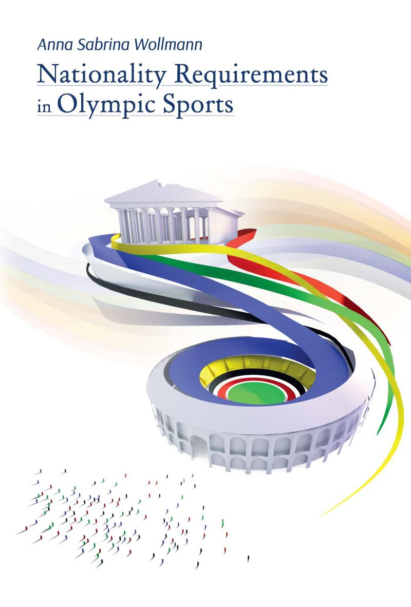 Nationality Requirements in Olympic Sports; A.S. Wollmann