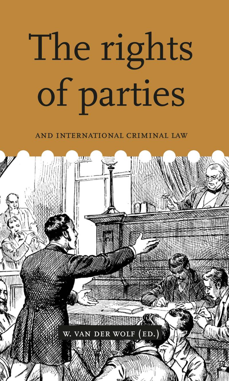 Volume 5. The rights of parties and international criminal law