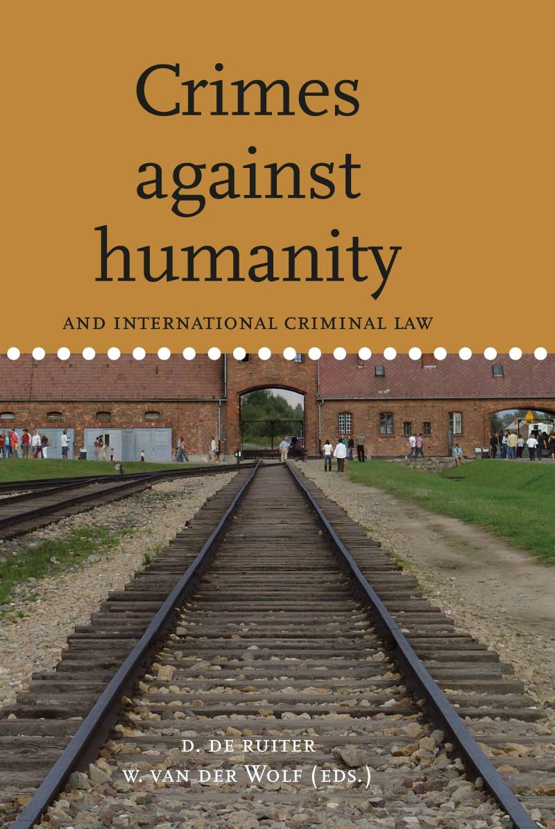 Volume 4. Crimes against Humanity and international criminal law