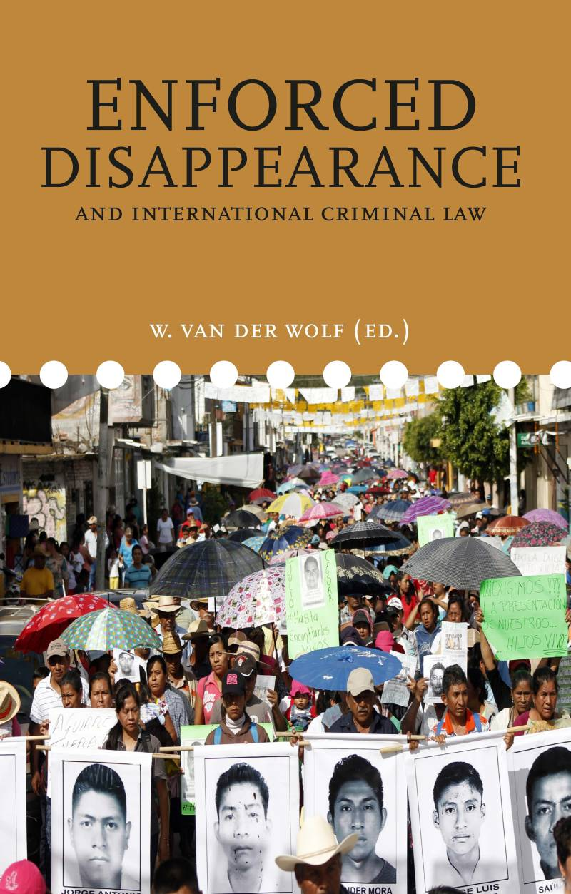Volume 10: ENFORCED DISAPPEARANCE and international criminal law