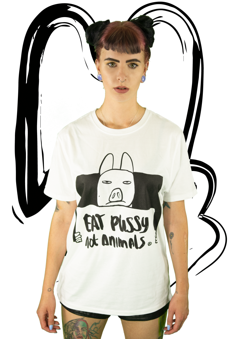 T-shirt | Eat pussy not animals WHITE