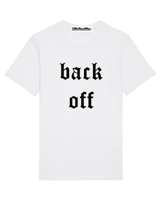 T-shirt | Back off