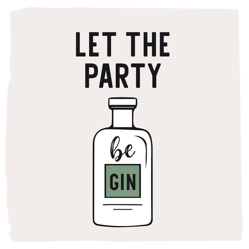 PPD Servietten Let the Party be Gin 33x33